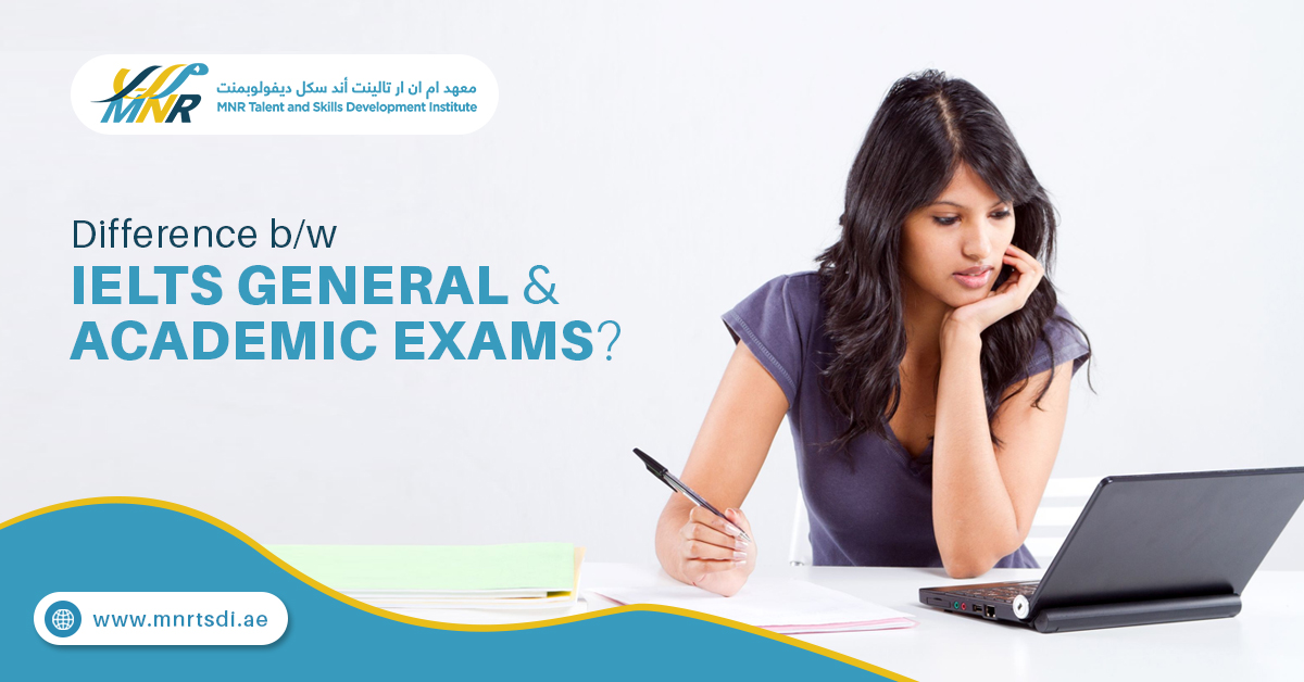 IELTS general and academic exams